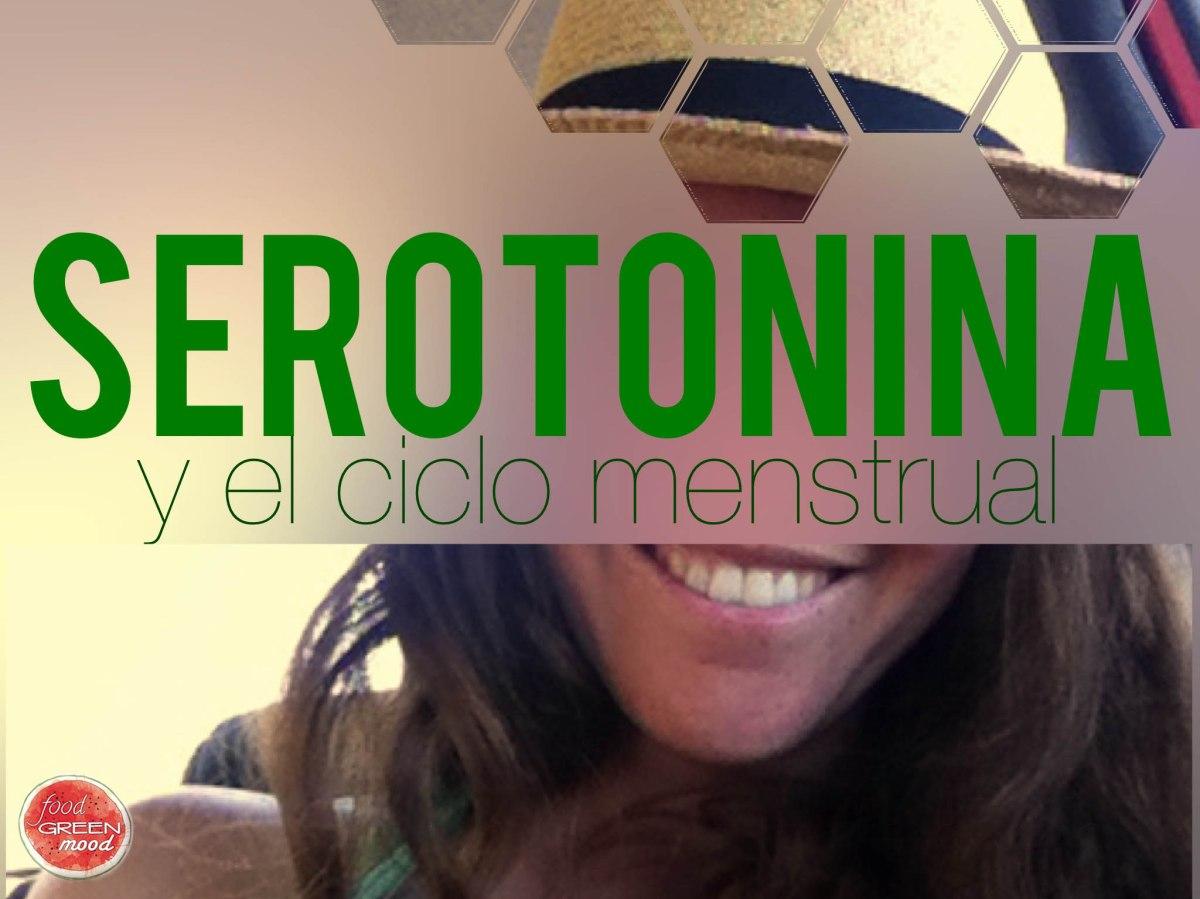 La serotonina y el ciclo menstrual